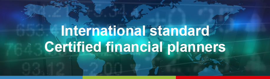 Professional financial planners with international certification.